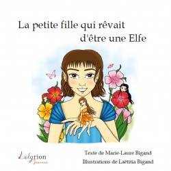 La petite fille qui rêvait d'être une Elfe