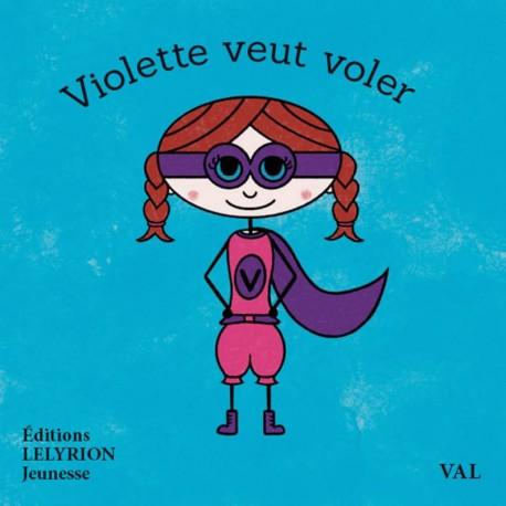 Violette veut voler