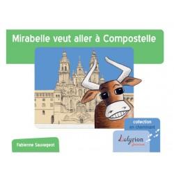 Mirabelle veut aller à Compostelle