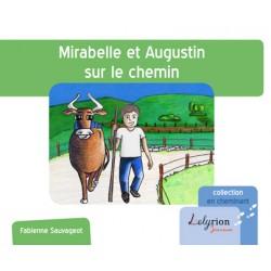 """PRE-COMMANDE """"Mirabelle et Augustin sur le chemin"""""""